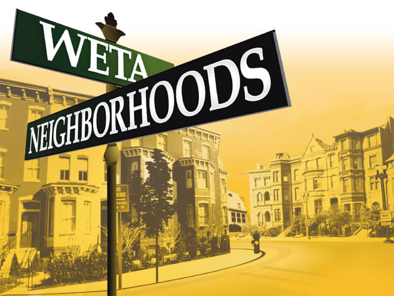 WETA Neighborhoods
